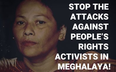 Stop The Attacks Against People's Rights Activists In Meghalaya: PCFS